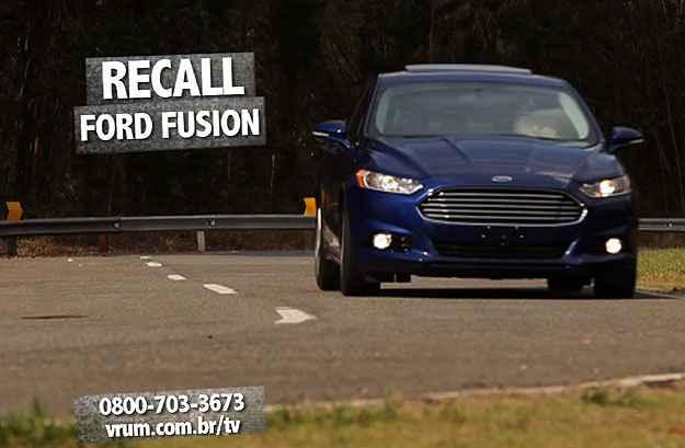 Ford convoca recall do Fusion