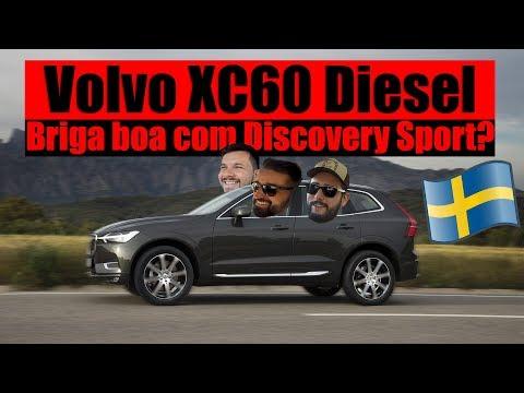 LANÇAMENTO VOLVO XC60 DIESEL - Briga boa com Discovery Sport?